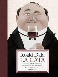 El vino está servido para una misteriosa velada organizada por Nórdica Libros, en 'La cata', con un menú único de la mano de Iban Barrenetxea y Roald Dahl.