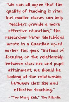 """Quote Of The Day: """"the relationship between class size and effective teaching"""""""