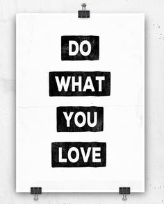 Do what you love print Poster Wall art Typography by crashontrash