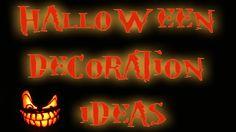 Halloween Decoration Ideas!