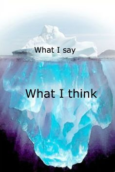 What I say and what I think