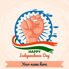 Write name on advance happy Independence Day wishes images 2019