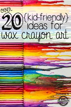 Over 20 ideas for melted crayon art that kids can make!