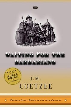J. M. Coetzee - Waiting for the Barbarians