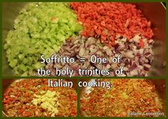 Soffritto - Italian or Tuscan Holy Trininty of Cooking (the base)