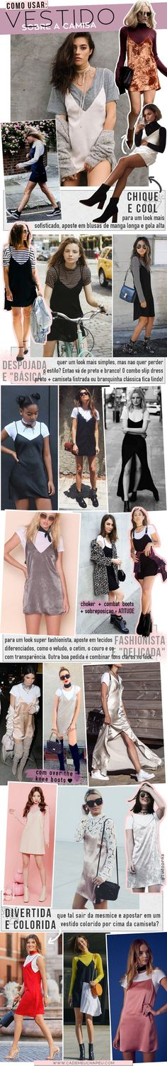 Vestido sobre camisa | Slip dress | Slip dress over t-shirt | Dress and t-shirt | http://cademeuchapeu.com