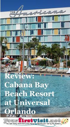 Universal Orlando Resorts   Review: Cabana Bay Beach Resort - The Walt Disney World Instruction Manual --yourfirstvisit.net