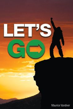 """""""Let's Go"""" by Page Publishing Author Maurice Vandiver! Click the cover for more information and to find out where you can purchase this great book!"""
