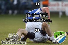 For more check out GAABanter. Irish Memes, Football Quotes, Irish Culture, Sport Quotes, Sarcastic Quotes, Man Humor, Ireland, Comedy, Funny Man