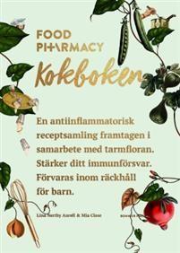 Food Pharmacy : Kokboken / E-bok Anti Inflammatory Recipes, Inspirational Books, Books To Buy, Pharmacy, Book Design, Allergies, Smoothie, Health Fitness, Barn