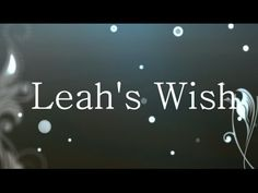 £71 83 donated to Leah's Wish - YouTube