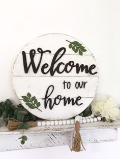 Welcome to our home 3D wood round sign, shiplap sign, wood circle, farmhouse decor, rustic decor by CharaWorks on Etsy