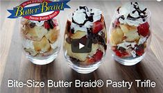 Bite-size Butter Braid pastry trifle #dessert#trifle