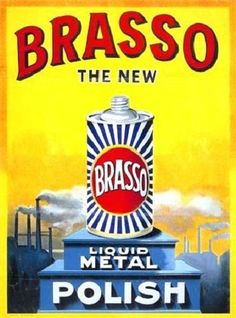 Shop for Brasso - The New Liquid Metal Polish - Mini Metal Wall Sign. Starting from Compare live & historic kitchen prices. Vintage Advertising Posters, Advertising Signs, Vintage Advertisements, Vintage Posters, Print Advertising, Vintage Labels, Vintage Ads, Vintage Bottles, Vintage Images