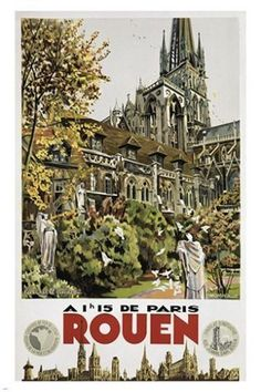 rouen vintage tourism travel poster CITY CATHEDRALE FRENCH prized rare 24X36
