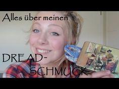 Dreads: Dreaddose reloaded! Was habe ich in den Dreads?-Dreadschmuck - YouTube