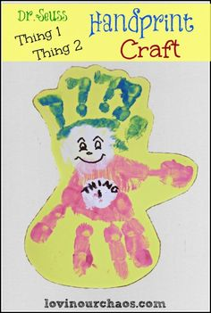 Dr Seuss Thing 1 Handprint Craft in 15 minutes!