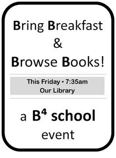 Bring breakfast and browse new library books before school. Would be a fun family event after I get a shipment of new books processed and ready to shelve. School Library Displays, Middle School Libraries, Elementary School Library, I School, School Stuff, Elementary Schools, Teen Library, Library Books, New Books