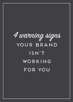 Your brand speaks volumes to your client. If you're victim of these 4 warning signs, you need an update! Read on or pin and read later!