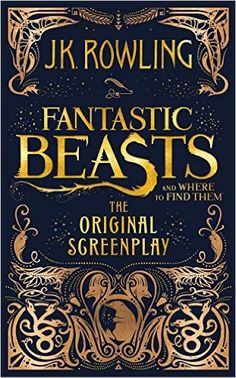 Amazon.fr - Fantastic Beasts and Where to Find Them: The Original Screenplay…
