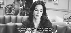 """On eating lunch alone   Community Post: 20 Times """"Cougar Town"""" Was The Most Relatable Show On TV"""