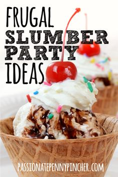 Frugal Slumber Party Ideas - Passionate Penny Pincher