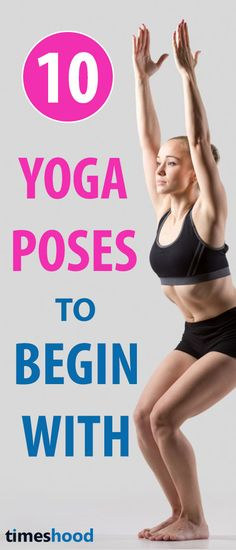 10 yoga 10 minutes, Yoga workout challenge. Quick start your yoga journey with these simple and easy yoga poses. Beginners yoga pose to get started which you can do anywhere at anytime. Check out our 10 yoga for beginners list with proper instruction, how to do and their benefits. #YogaforBeginners #Yoga #workoutroutine #Weightloss https://timeshood.com/10-yoga-for-beginners/