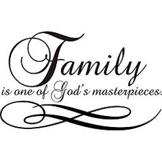 @Overstock.com - Family is One of Gods Masterpieces Vinyl Wall Art - Decorate a wall in your home with this charming vinyl wall art. This vinyl art applies to any smooth surface including a wall, glass, or tile. It is easy to apply and features the phrase Family is one of Gods masterpieces. It measures 22 x 35.  http://www.overstock.com/Home-Garden/Family-is-One-of-Gods-Masterpieces-Vinyl-Wall-Art/5258073/product.html?CID=214117 $37.99