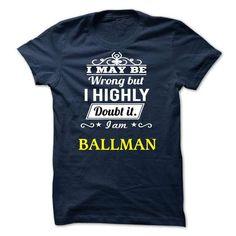 BALLMAN - may be - #cute hoodies #men shirts. LOWEST SHIPPING => https://www.sunfrog.com/Valentines/-BALLMAN--may-be.html?id=60505