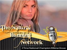Women Runners Who Rule Part II 06/21 by The Natural Running Network Live | Blog Talk Radio