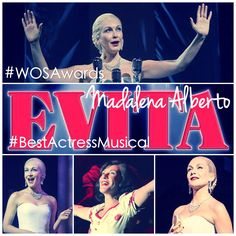 MADALENA ALBERTO has been nominated as BEST ACTRESS IN A MUSICAL in the 15th Annual WhatsOnStage Awards for her role as Eva Peron in EVITA in the West End. You can VOTE for Madalena to win at http://vote.whatsonstage.com/