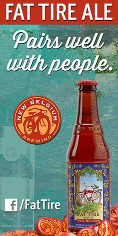 "Fat Tire Ale. Pairs well with people. good beer. Better Living Through Beer.  www.LiquorList.com  ""The Marketplace for Adults with Taste"" @LiquorListcom   #LiquorList"