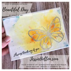 Jessie Holton - Aussie SU Demo : Beautiful Day - Brusho different effects Brusho, Butterfly Cards, Watercolor Techniques, Product List, Jessie, Beautiful Day, Stampin Up, How To Apply, Scrapbook