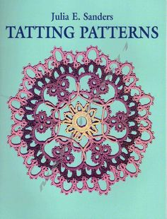 ISSUU - Frivolite tatting patterns by Venus...FREE BOOK,WRITTEN PATTERNS!