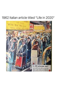 Someone 80% nailed life in 2020. Everyone in their own little bubbles, interacting with no one. Only difference is we aren't this well dressed and everyone now would have cell phones in their hands.   #predictions #lifein2020 Well Dressed, Wellness, Life