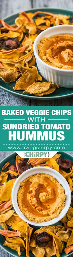 Baked Veggie Chips with Sundried Tomato Hummus for a seriously healthy snack.
