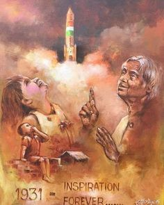 Tributes to the Missile Man of India People's President Dr. APJ Abdul Kalam on his Birth Anniversary ! Indian Art Paintings, Modern Art Paintings, Poster Rangoli, Army Drawing, Meaningful Drawings, India Painting, Abdul Kalam, Painting Competition, Kunst Poster