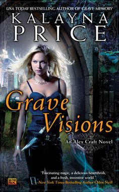 Grave Visions by Kalayna Price | PenguinRandomHouse.com  Amazing book I had to share from Penguin Random House