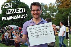 """""""Ich brauche Feminismus, weil Frauen auch das Recht auf Baggern haben!"""" (Sören)"""
