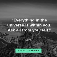 Rumi quotes about love and life will inspire you to live and love better. Rumi truly believed that whatever you are seeking, is also seeking you. Rumi Inspirational Quotes, Best Rumi Quotes, Rumi Quotes Life, Inspirational Graduation Quotes, Love Quotes Poetry, Trust Quotes, Dream Quotes, Best Love Quotes, Famous Quotes