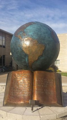 Globe sculpture at Spring Arbor University in Spring Arbor, MI. This is outside my dorm!
