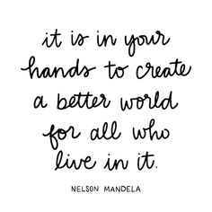 Handwriting by Marisa Mangum In November the United Nations declared July to be Nelson Mandela International Day so that each year, we can be reminded of his amazing legacy. Citation Nelson Mandela, Nelson Mandela Quotes, Nelson Mandela Day, Quotes To Live By, Me Quotes, Motivational Quotes, Inspirational Quotes, People Quotes, Honor Quotes