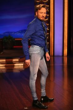 A - Conan O'Brain, what a stud; B - Jeggings are not real pants, so please don't wear them as so; C- I love you Daniel Tosh.