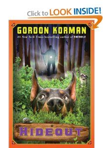 Additional books by Gordon Korman to bring to the final book club meeting. Hideout (fifth Swindle book) by Gordon Korman New Children's Books, Got Books, Used Books, Childrens Ebooks, Realistic Fiction, This Is A Book, Animal Books, Books For Boys, That One Friend