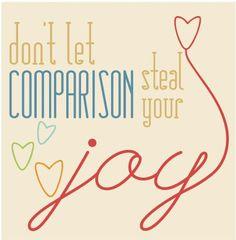 don't let comparison steal your joy