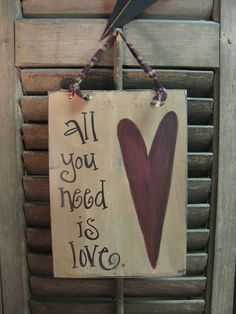 Primitive Country All you Need is LOVE Hand by GainersCreekCrafts, $14.99