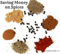 Family Home and Life: Saving Money on Spices