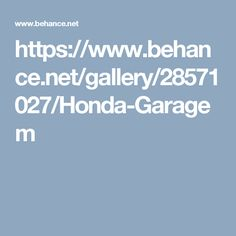 https://www.behance.net/gallery/28571027/Honda-Garagem