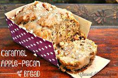 Classical Homemaking: Caramel Apple-Pecan Bread