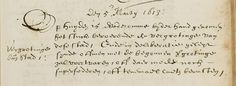 Het begin van de Vroedschapsresolutie van 5 maart 1613:[in de marge:] Vergrotinge vande Stad Den 5en Marty 1613: Op huyden is wederomme bij der hand genomen het stuck beroerende de vergrotinge van dese stad / Ende in deliberatie geleyt synde offmen met de begonnen vergrotinge zal voortvaren / off daer mocht noch supersederen [stoppen] / off tenemael laeten berusten / .De volledige tekst van de besluiten van 5 maart en 10 augustus 1613 is op de tentoonstelling in te zien.